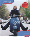 NVQ/SVQ Level 2 Health and Social Care Candidate Book, Revis