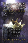 The Battle of Hackham Heath (Ranger\'s Apprentice: The Early Years Book 2)