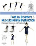 Postural Disorders and Musculoskeletal Dysfunction: Diagnosis, Prevention and Treatment