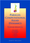 Parallel Computational Fluid Dynamics 2000: Trends and Applications