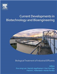 Current Developments in Biotechnology and Bioengineering: Biological Treatment of Industrial Effluents