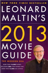 Leonard Maltin\'s 2013 Movie Guide: The Modern Era