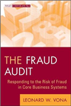 The Fraud Audit: Responding to the Risk of Fraud in Core Business Systems