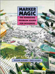 Marker Magic: The Rendering Problem Solver for Designers