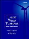 Large Wind Turbines: Design and Economics