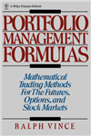 Portfolio Management Formulas: Mathematical Trading Methods for the Futures, Options, and Stock Markets