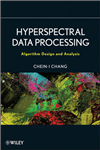 Hyperspectral Data Processing: Algorithm Design and Analysis