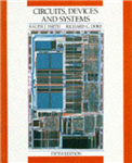 Circuits, Devices and Systems: A First Course in Electrical Engineering