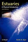 Estuaries: A Physical Introduction