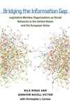 Bridging the Information Gap: Legislative Member Organizations as Social Networks in the United States and the European Union