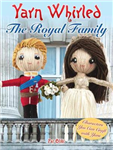Yarn Whirled: The Royal Family