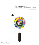 Factory Records: Complete Graphic Album