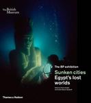 Sunken cities: Egypt\'s lost worlds