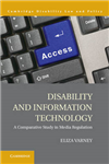 Disability and Information Technology: A Comparative Study in Media Regulation