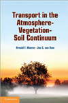 Transport in the Atmosphere-Vegetation-Soil Continuum