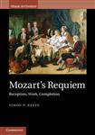 Mozart\'s Requiem: Reception, Work, Completion
