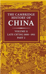 The Cambridge History of China: Volume 11, Late Ch\'ing, 1800-1911, Part 2