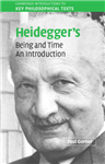 Cambridge Introductions to Key Philosophical Texts: Heidegger\'s Being and Time: An Introduction