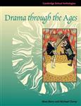 Cambridge School Anthologies: Drama through the Ages