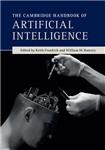 Cambridge Handbook of Artificial Intelligence
