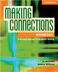 Making Connections Intermediate Student\'s Book: A Strategic Approach to Academic Reading and Vocabulary
