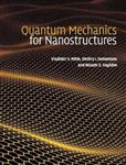 Quantum Mechanics for Nanostructures
