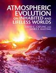 Atmospheric Evolution on Inhabited and Lifeless Worlds
