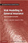 Risk Modelling in General Insurance: From Principles to Practice
