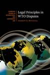 Legal Principles in WTO Disputes