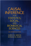 Causal Inference for Statistics, Social, and Biomedical Scie