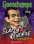 Goosebumps: Slappy's Revenge: Twisted Tricks from the World'