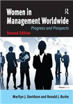 Women in Management Worldwide: Progress and Prospects