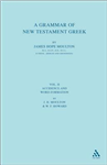 A Grammar of New Testament Greek: v.2