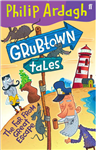 Grubtown Tales: The Far From Great Escape: Grubtown Tales