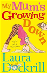 My Mum\'s Growing Down