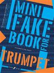 Mini Fake Book for Trumpet: (trumpet)