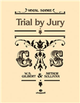 Trial By Jury Vocal Score