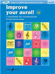 Improve Your Aural Grade 1: A Workbook For Aural Examinations