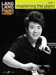Lang Lang Piano Academy: Mastering the Piano 1 Piano Solo