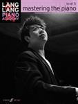 Lang Lang Piano Academy: Mastering the Piano 5 Piano Solo