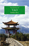 The Essence of Tao: An Illuminating Insight into This Traditional Chinese Philosophy