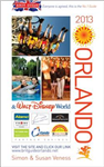 Brit Guide to Orlando: Re-written Every Year - Plus Its Own Website: 2013