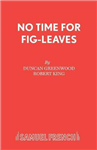 No Time for Fig-leaves