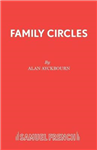 Family Circles: A Comedy