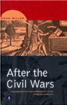After the Civil Wars: English Politics and Government in the Reign of Charles II
