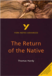 Return of the Native: York Notes Advanced