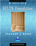 Focus on IELTS Foundation Teachers Book