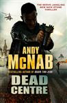 Dead Centre: (Nick Stone Book 14)