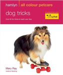 Dog Tricks: Hamlyn All Colour Pet Care