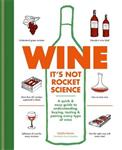 Wine it's not rocket science